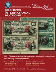 U.S., Chinese & Worldwide Banknotes, Scripophily, Autographs and Security Printing Ephemera