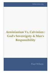 Arminianism Vs Calvinism : Free Download, Borrow, and