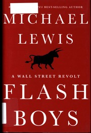 Flash Boys. A Wall Street Revolt