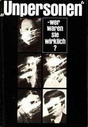 Unpersonen wer waren sie wirklich Bucharin, Rykow, Trotzki, Sinowjew, Kamenew