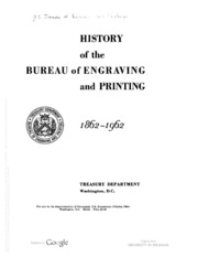 History of the Bureau of Engraving and Printing, 1862-1962
