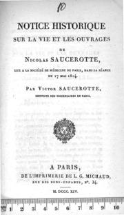 Notice historique sur la vie et les ouvrages de N. Saucerotte,...lue à la séance... du 17 mai 1814