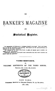 The Bankers Magazine [vol. 36]