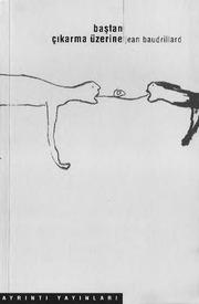 bastan cikarma uzerine-Jean Baudrillard