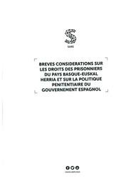 Breves considerations sur les droits des prisonniers du Pays Basque - Euskal Herria et sur la politique penitentiaire du Gouvernement espagnol