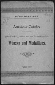 Auctions-Catalog : einer Sammlung griechischer, roemischer und byzantinischer Muenzen und Medaillons