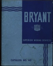 Miraculous Superior Wiring Devices Catalog No 40 Bryant Electric Company Wiring 101 Israstreekradiomeanderfmnl