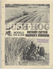 Bush Hog Rotary Cutter Models 305 306 October Bush Hog