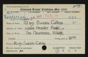 Entry card for Collins, Mary Susan for the 1919 May Show.