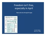 Freedom Isn't Free, Especially in April: Taxes and Coins Through the Ages