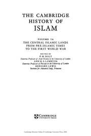 The Cambridge History Of Islam, edited by P  M  Holt, Anne