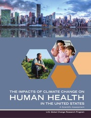The Impact of Climate Change on Human Health in the United States : A Scientific Assessment - U.S. Global Change Research Program