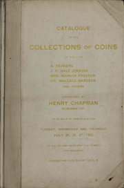 EXECUTORS SALE - COLLECTION OF ANCIENT AND MODERN COINS OF THE LATE A. REIMERS, SAN FRANCISCO, CALIFORNIA. J. P. HALE JENKINS, NORRISTOWN, PENNSYLVANIA. MRS. MARVIN PRESTON, DETROIT, MICHIGAN. DR. WALLACE BARDEEN, HAMILTON, NEW YORK AND OTHERS. GREEK AND ROMAN COINS, EUROPEAN COINS, WAR MEDALS, ETC. 1792 WASHINGTON HALF DOLLAR, UNITED STATES GOLD COINS, 1792, 1802 HALF DIMES, SPLENDID CENTS AND HALF CENTS.