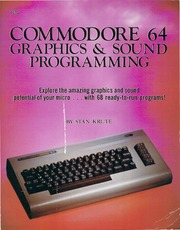 Commodore 64 graphics & sound programming : Krute, Stan