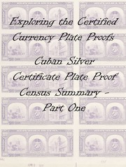 Cuban Silver Certificates Plate Proof Census Summary
