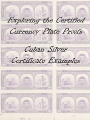Cuban Silver Certificates Plate Proof Census Examples (Part 2)