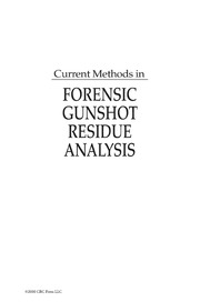 Current Methods In Forensic Gunshot Residue Analysis Free Download Borrow And Streaming Internet Archive
