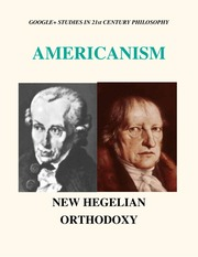 Americanism: The New Hegelian Orthodoxy