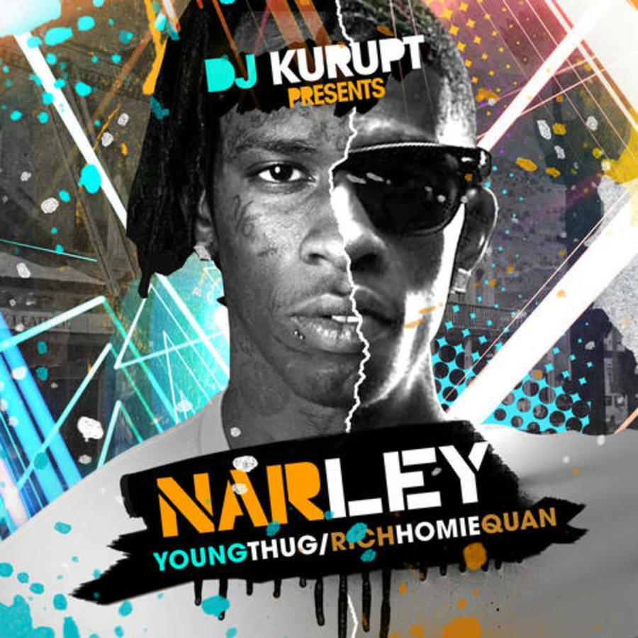 DJ Kurupt - Narley (Young Thug Rich Homie Quan)-2014 : Free