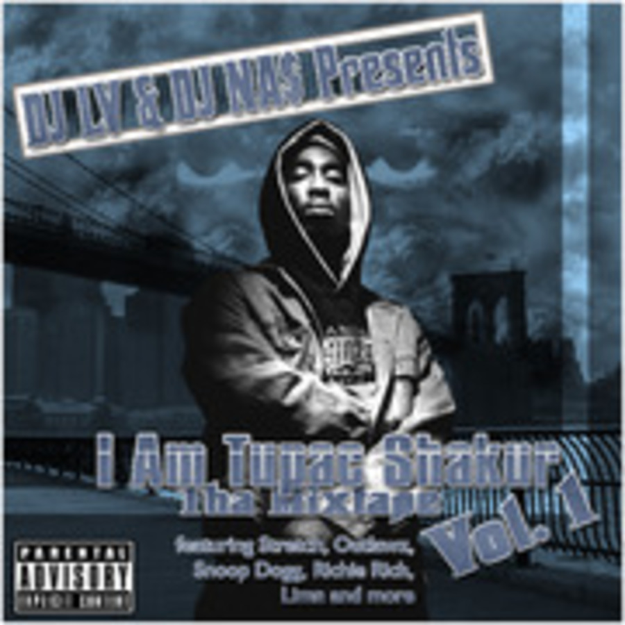 DJ LV & DJ Nas Presents - I Am Tupac Shakur - Tha Mixtape Vol  1