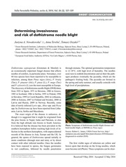 Determining invasiveness and risk of dothistroma needle blight