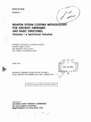 DTIC ADA016408: Weapon System Costing Methodology for Aircraft Airframes and Basic Structures. Volume I. Technical Volume