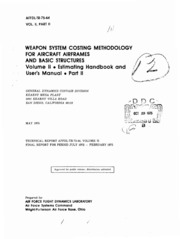 DTIC ADA016410: Weapon System Costing Methodology for Aircraft Airframes and Basic Structures Volume II - Estimating Handbook and User-s Manual, Part 2