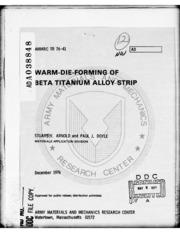 DTIC ADA038848: Warm-Die-Forming of Beta Titanium Alloy