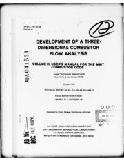 DTIC ADA041531: Development of a Three-Dimensional Combustor Flow Analysis. Volume III. User-s Manual for the MINT Combustor Code.