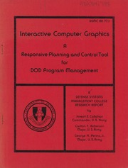 DTIC ADA041798: Interactive Computer Graphics: A Responsive Planning and Control Tool for DoD Program Management