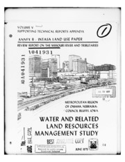 DTIC ADA041931: Water and Related Land Resources Management Study. Volume V. Supporting Technical Reports Appendix. Annex B. INTASA Land Use Paper.