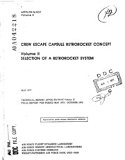 DTIC ADA042218: CREW Escape Capsule Retrorocket Concept. Volume 2. Selection of a Retrorocket System
