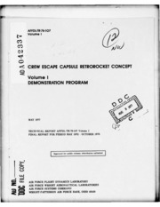 DTIC ADA042337: Crew Escape Capsule Retrorocket Concept. Volume I. Demonstration Program.