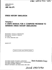 DTIC ADA042371: Stress History Simulation. Volume 1. A User-s Manual for a Computer Program to Generate Stress History Simulations
