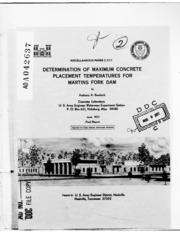 DTIC ADA042637: Determination of Maximum Concrete Placement Temperatures for Martins Fork Dam.