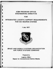 DTIC ADA051910: ICBM Program Office Engineering Directive for Integrated Logistic Support Requirements for MX Weapon System.