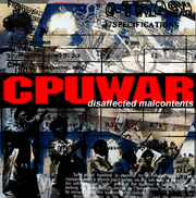 CPUWAR - Disaffected Malcontents