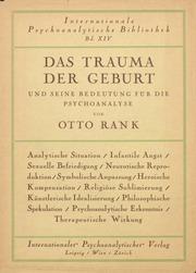 Das Trauma der Geburt und seine Bedeutung für die Psychoanalyse