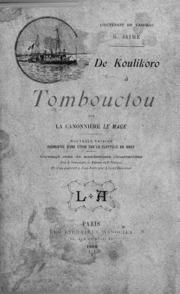 De Koulikoro à Tombouctou sur la canonniere Le Mage.