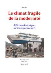 Dossier: Le climat fragile de la modernité