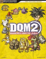 Dragon Quest Monsters: Joker 2 (Bradygames Guide) : Free Download