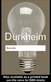 "an introduction to the self destruction or suicide by emile durkheim Durkheim and suicide on durkheim by robert alun jones titled ""emile durkheim: an introduction for four because of the lack of feeling of self."