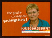Une gauche courageuse ça change la vie ! Marie-Georges Buffet
