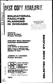 ERIC ED095633: Educational Facilities Planning in Chicago: Selected Case Studies.