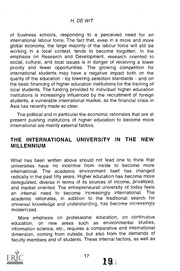 the internationalization of higher education education essay Higher education, also called tertiary internationalization nearly every country now has universal primary education similarities - in systems or even in ideas - that schools share internationally have led to an increase in international student exchanges.