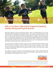 ERIC ED557936: Kids on the Move: Afterschool Programs Promoting Healthy Eating and Physical Activity. America After 3PM Special Report. Executive Summary