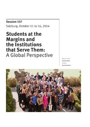 ERIC ED560966: Students at the Margins and the Institutions That Serve Them: A Global Perspective. Salzburg Global Seminar Session 537 (Salzburg, Austria, October 11-16, 2014). A Special Policy Notes, Spring 2015