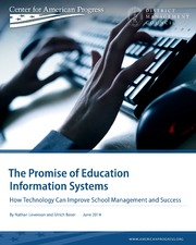 ERIC ED561090: The Promise of Education Information Systems: How Technology Can Improve School Management and Success