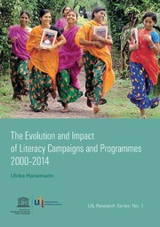 ERIC ED564035: The Evolution and Impact of Literacy Campaigns and Programmes, 2000-2014. UIL Research Series: No. 1