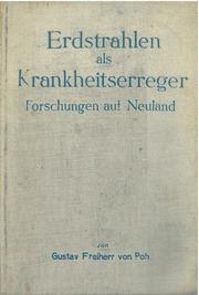 Freiherr von Pohl: Erdstrahlen als Krankheitserreger